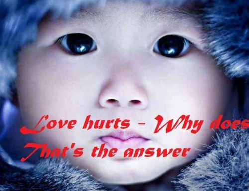 Love hurts — Why does? That's the answer